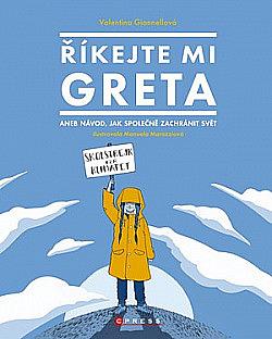 Říkejte mi Greta obálka knihy