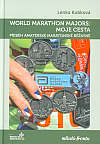 World Marathon Majors: Moje cesta