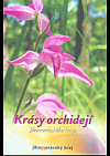 Krásy orchidejí Jihomoravského kraje