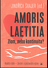 Amoris laetitia: zlom, nebo kontinuita?
