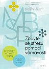 Zbavte se stresu pomocí všímavosti