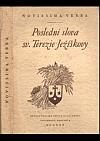 Poslední slova sv. Terezie Ježíškovy - Květen-září 1897