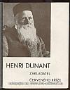 Henri Dunant, zakladatel Červeného kříže
