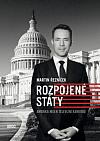 Rozpojené státy: Amerika nejen televizní kamerou