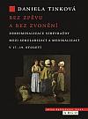 Bez zpěvu a bez zvonění. Dekriminalizace sebevraždy mezi sekularizací a medikalizací v 17.–19. století