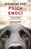 Jedinečný svět psích emocí - Pes je láska