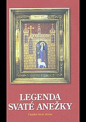 Legenda svaté Anežky - candor lucis eterne obálka knihy