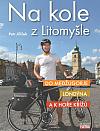 Na kole z Litomyšle do Medžugorje, Londýna a k Hoře křížů