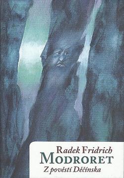 Modroret - Z pověstí Děčínska obálka knihy