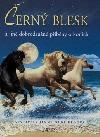 Černý blesk - A jiné dobrodružné příběhy o koních
