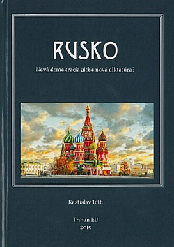 Rusko - Nová demokracia alebo diktatúra? obálka knihy