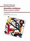 Anarchie a evidence: Esej o psaní a vidění