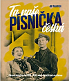 Ta naše písnička česká - Písničky v českém filmu 1930-1945