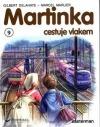 Martinka cestuje vlakem