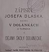Zápisky Josefa Dlaska, rolníka v Dolánkách u Turnova a dějiny školy Dolánecké