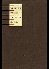 Básnická poslání Antonína Marka obálka knihy