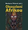 Okouzlení Afrikou