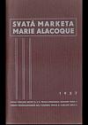 Svatá Marketa Marie Alacoque