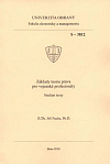 Základy teorie práva pro vojenské profesionály – Studijní texty