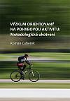 Výzkum orientovaný na pohybovou aktivitu: metodologické ukotvení