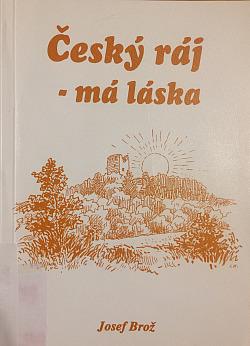 Český ráj - má láska
