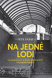 Na jedné lodi: Globalizace a bezdomovectví v českém měste