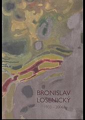 Bronislav Losenický 1933 - 2006