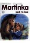 Martinka jezdí na koni