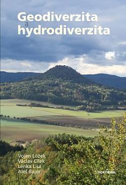 Geodiverzita a hydrodiverzita: přírodních a kulturních hodnot naší krajiny, její současná proměna a možný budoucí vývoj v antropoc obálka knihy