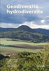 Geodiverzita a hydrodiverzita: přírodních a kulturních hodnot naší krajiny, její současná proměna a možný budoucí vývoj v antropoc