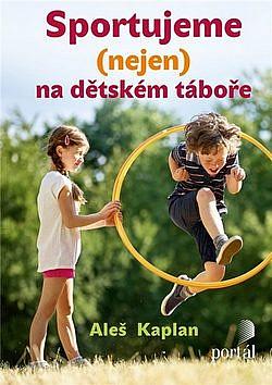 Sportujeme (nejen) na dětském táboře obálka knihy