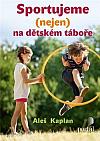 Sportujeme (nejen) na dětském táboře
