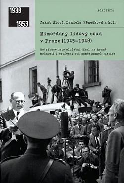 Mimořádný lidový soud v Praze (1945–1948) obálka knihy