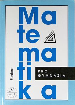 Matematika pro gymnázia - Funkce obálka knihy