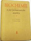 Biochemie a její farmaceutické aspekty