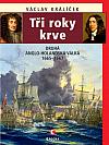 Tři roky krve: Druhá anglo-holandská válka 1665-1667