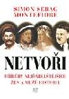 Netvoři - Příběhy nejďábelštějších žen a mužů historie