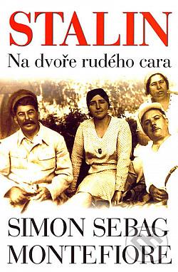 Stalin - Na dvoře rudého cara obálka knihy