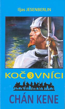 Kočovníci 3 – Chán Kene obálka knihy