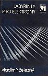 Labyrinty pro elektrony