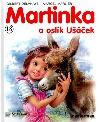 Martinka a oslík Ušáček