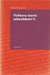 Fichtova teorie sebevědomí II