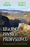 Krajinou prvních Přemyslovců - S českými knížaty ze Stadic do Prahy