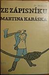 Ze zápisníku Martina Karáska