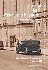 Atentát na Reinharda Heydricha a druhé stanné právo na území tzv. protektorátu Čechy a Morava - Svazek 3