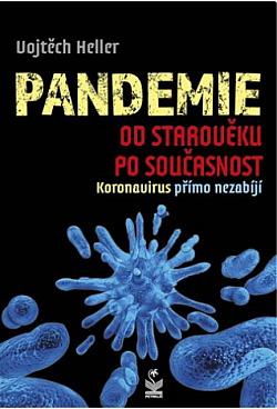 Pandemie od starověku po současnost: Koronavirus přímo nezabíjí obálka knihy