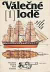 Válečné lodě 1 - Lodě veslové a plachetní do roku 1860