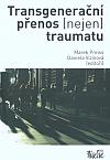 Transgenerační přenos (nejen) traumatu