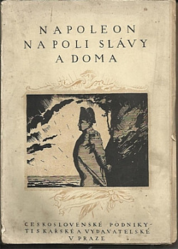 Napoleon na poli slávy a doma