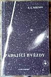 Padající hvězdy - Meteory a meteority